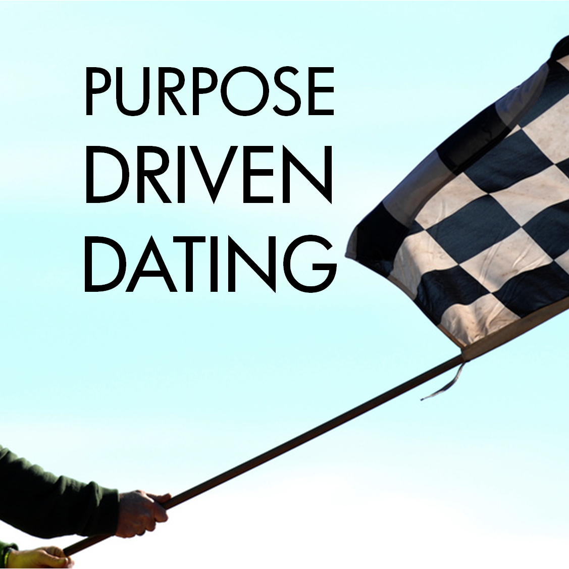 Dating: Go Big or STAY Home! - Future Marriage University